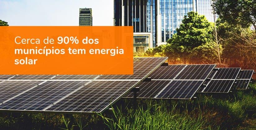 Cerca de 90% dos municípios brasileiros tem energia solar